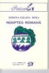 Noaptea romană, Ed. Arhipelag, 1997.